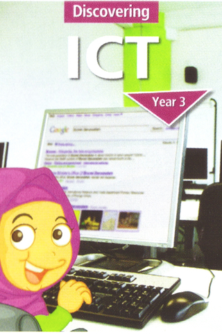 Discovering ICT Textbook Year 3