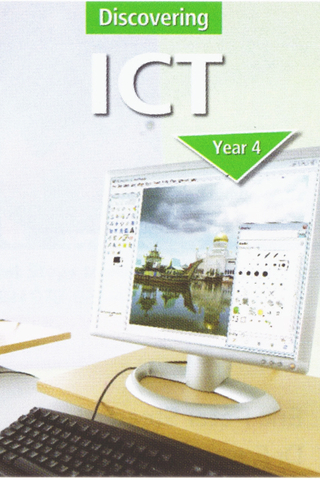 Discovering ICT Textbook Year 4