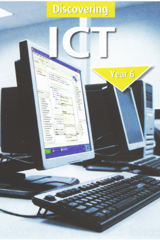 Discovering ICT Textbook Year 6