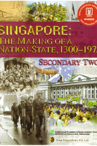 Singapore: The Making of a Nation State, 1300-1975 Textbook 2