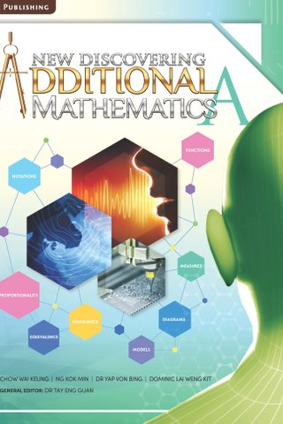 New Discovering Additional Mathematics Textbook A