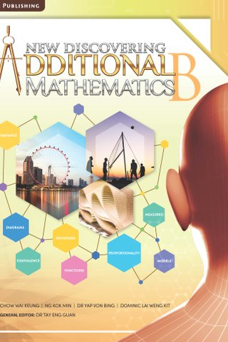 New Discovering Additional Mathematics Textbook B