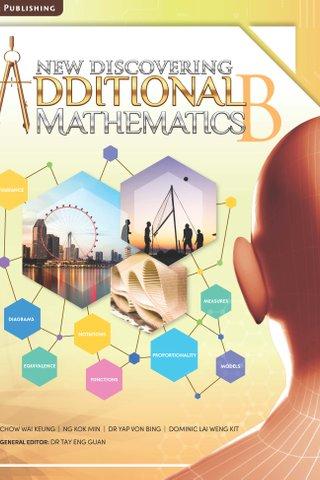 New Discovering Additional Mathematics Textbook B